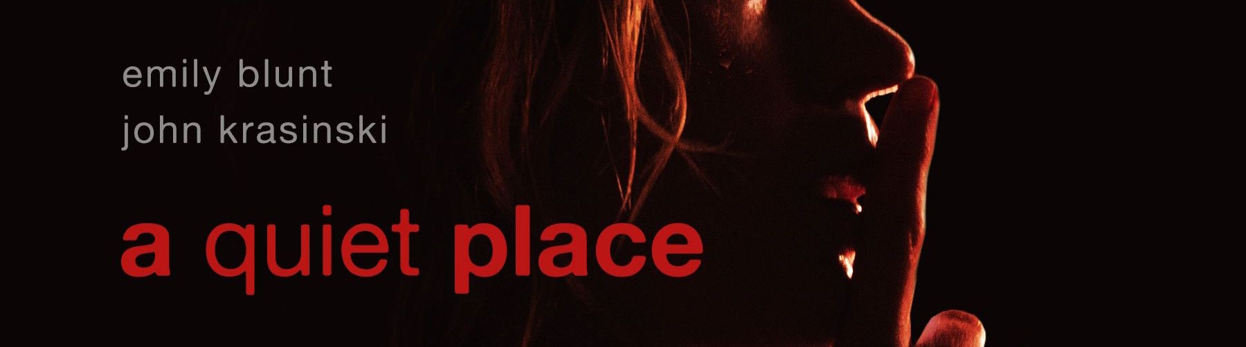 A Quiet Place Recension GGGG+
